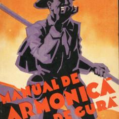 Manual de armonica de gura ; Metoda usoara , editia 1