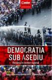 Democrația sub asediu