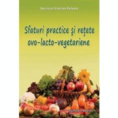 Sfaturi practice și rețete ovo-lacto-vegetariene