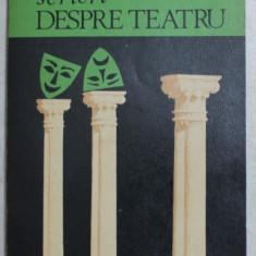 SCRIERI DESPRE TEATRU de OTILIA CAZIMIR , 1978