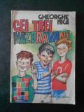 GHEORGHE NICA - CEI TREI NAZDRAVANI (1984, ilustratii de Gheorghe Marinescu)