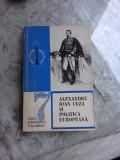 ALEXANDRU IOAN CUZA SI POLITICA EUROPEANA - IRINA RADULESCU VALASOGLU