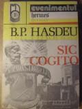 SIC COGITO-B.P. HASDEU