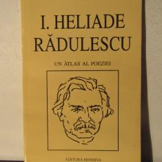 PAUL DUGNEANU - I. HELIADE RADULESCU .UN ATLAS AL POEZIEI