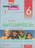 Matematica. Algebra, Geometrie. Partea II - Ion Tudor