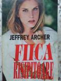 FIICA RISIPITOARE-JEFFREY ARCHER