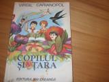 VIRGIL  CARIANOPOL  -  COPILUL  SI  TARA  ( 1981, ilustrata color )  *