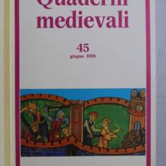 QUADERNI MEDIEVALI , NO. 45 , GIUGNO , 1998