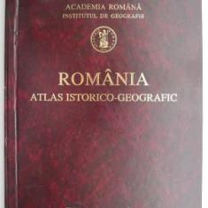 Romania atlas istorico-geografic (editie bilingva romana, franceza, engleza, germana)