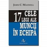 Cele 17 legi ale muncii in echipa | John C. Maxwell, Amaltea