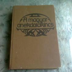A MAGYAR ANEKDOTAKINCS - TOTH BELA (CARTE IN LIMBA MAGHIARA)