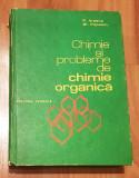Chimie si probleme de chimie organica de Paraschiva Arsene