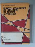 Functii complexe cu aplicatii in stiinta si tehnica - D. Homentcovschi