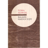 Toma Alimos - Balade haiducesti, Toma Roman