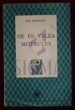 CRETZIANU SARMIZA (MIZA) - DE PE VALEA MOTRULUI (Editie Princeps !), 1946, Bucuresti