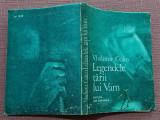 Legendele tarii lui Vam. O mitologie a omului -   Vladimir Colin, Ion Creanga