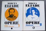 Mircea Eliade - Opere I + II (ediție critică Mihai Dascal & Mircea Handoca)