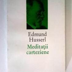 Edmund Husserl – Meditatii carteziene