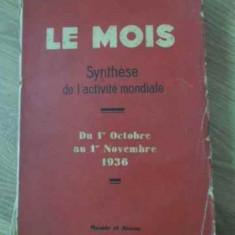 LE MOIS SYNTHESE DE L'ACTIVITE MONDIALE DU 1-ER OCTOBRE AU 1-ER NOVEMBRE 1936 -