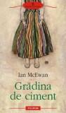 Cumpara ieftin Gradina de ciment/Ian McEwan