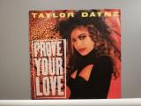 "Taylor Dayne - Prove Your Love (1988/Arista/RFG) - VINIL/""7 Single/NM"