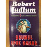 Drumul spre Omaha, Robert Ludlum