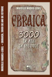 Ebraica. 3000 de ani de istorie