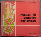 Mircea Enescu; Ilie Gheorghe - Probleme ale arhitecturii contemporane