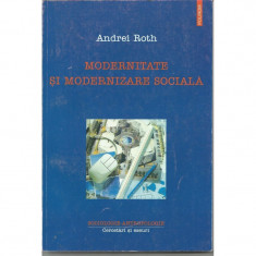 Modernitate si modernizare sociala - Andrei Roth