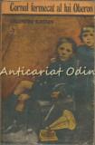 Cornul Fermecat Al Lui Oberon - Valentin Kataev