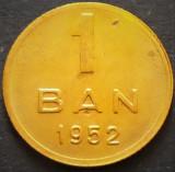 Moneda 1 Ban - ROMANIA, anul 1952  *cod 3192