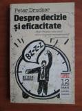 Peter F. Drucker - Despre decizie și eficacitate