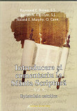 Introducere si comentariu la Sfanta Scriptura - Vol. 10 | Raymond E.Brown, Joseph A. Fitzmyer, Roland E.Murphy