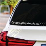 Nu Este Perfecta, Dar... - Stickere Auto -Cod: MOV-112 -Dim : 25 cm. x 2.2 cm.