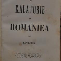 IMPRESIUNI DE CALATORIE IN ROMANIA, A. PELIMON - BUCURESTI 1858