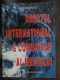 Dreptul international si comunitar al mediului-Mircea Dutu