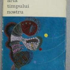 ARTA TIMPULUI NOSTRU-MARCEL ZAHAR,BUCURESTI 1973