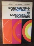 ENERGETICA GENERALA SI CONVERSIA ENERGIEI-VASILE NITU