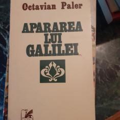 Apararea lui Galilei – Octavian Paler