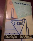 NOTITA TEHNICA A TRACTORULUI S 1300