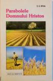 PARABOLELE DOMNULUI HRISTOS de E.G. WHITE, 1995