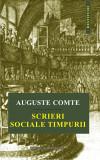 Scrieri sociale timpurii | Auguste Comte
