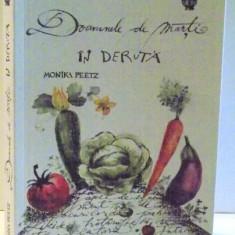 DOAMNELE DE MARTI IN DERUTA de MONIKA PEETZ , 2015