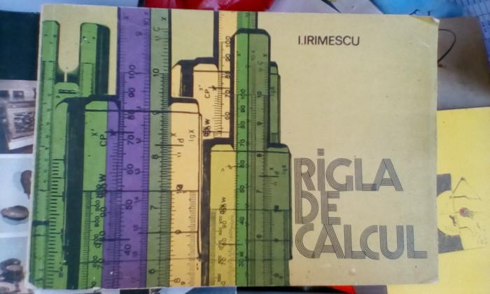 Rigla de calcul - Ion Irimescu