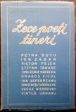 10 POETI TINERI/1950:Dutu/Zagan/Victor Felea/T.G.Maiorescu/Vicol/Vintila Ornaru+