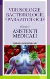 Virusologie, bacteriologie si parazitologie pentru asistenti medicali/Monica Moldoveanu