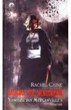 Rachel Caine - Banchetul nebunilor ( VAMPIRII DIN MORGANVILLE 4 - partea întâi )