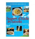 Sapori d'Italia in tavola - La cucina tipica regionale