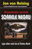 Organizaţia secretă 'Soarele negru'