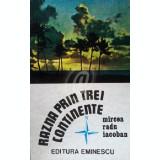 Razna prin trei continente (1977)